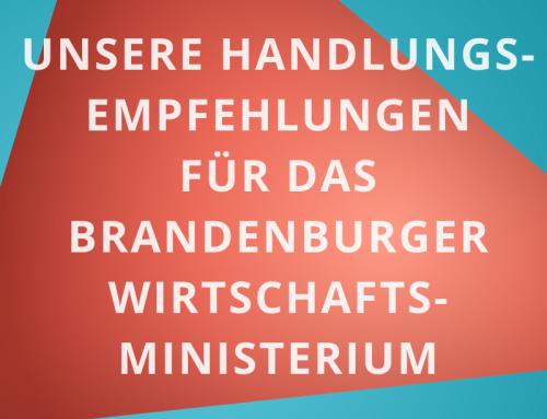 Unsere Handlungsempfehlungen für das Brandenburger Wirtschaftsministerium