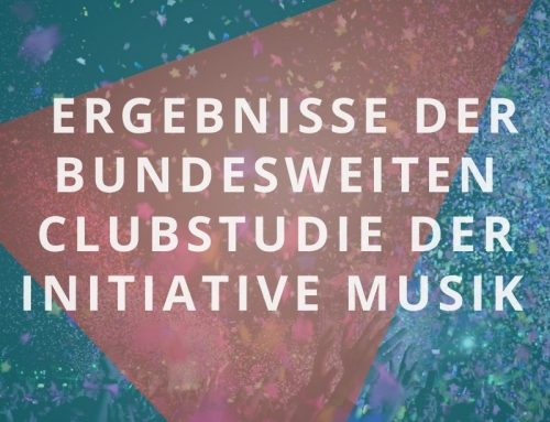 Initiative Musik veröffentlicht Ergebnisse der bundesweiten Clubstudie